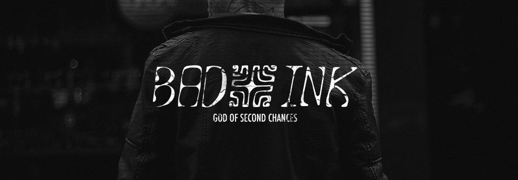 Bad Ink