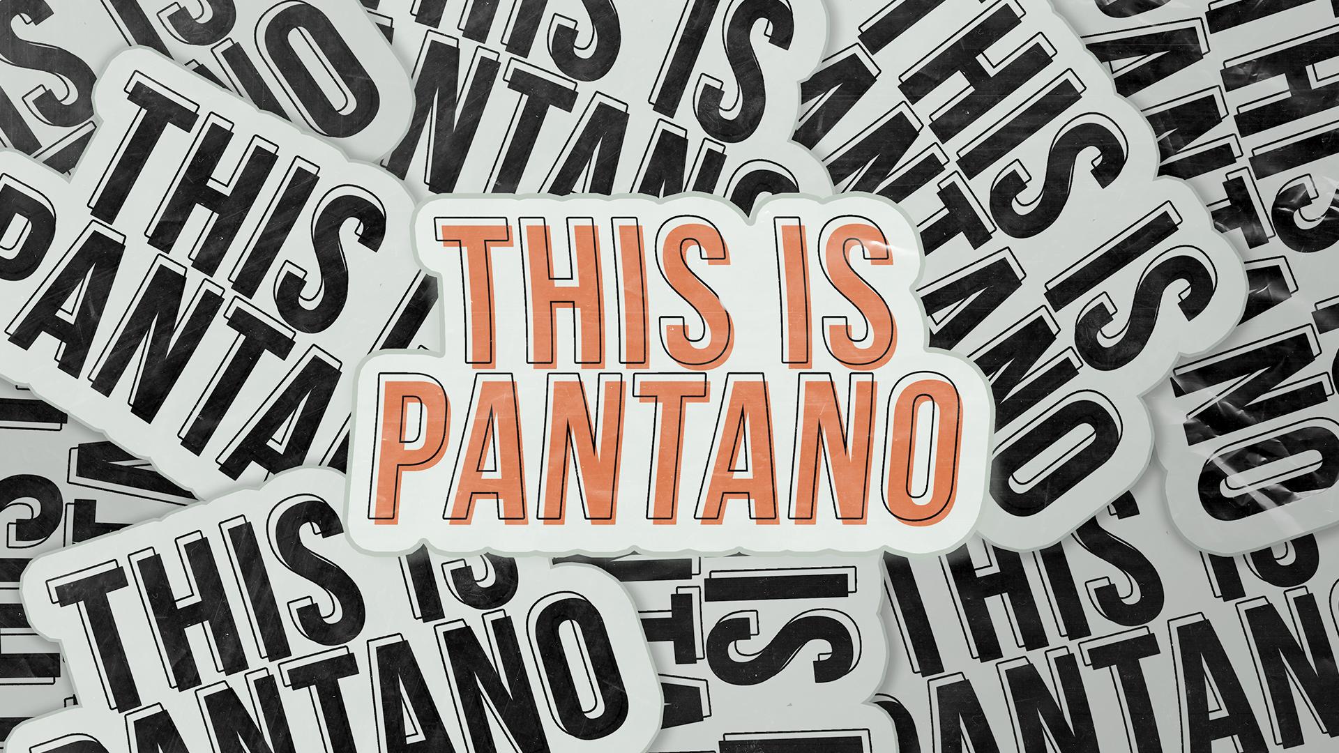 This is Pantano 2020