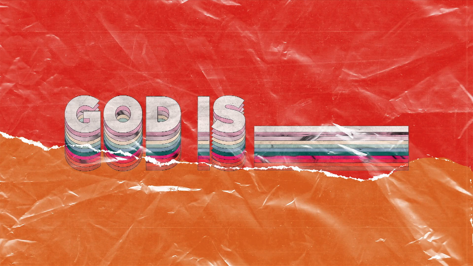 God Is ___________